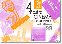 Fourth sample of Spanish cinema in the Library (April-May 2008)