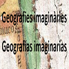 Imaginary Geographies